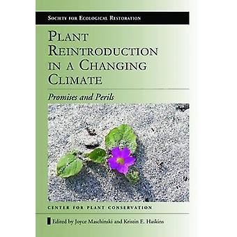 Plant Herintroductie in een veranderend klimaat - Beloften en gevaren (3e)