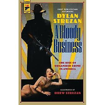 A Bloody Business by Dylan Struzan - 9781785657702 Book