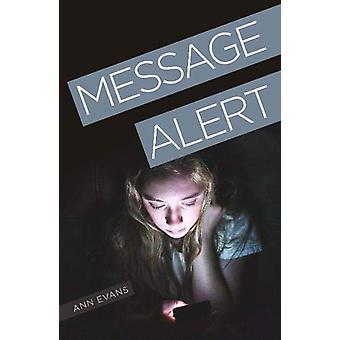 Message Alert by Ann Evans - 9781788374422 Book