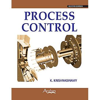 Process Control (2nd Revised edition) by K. Krishnaswamy - 9781848290