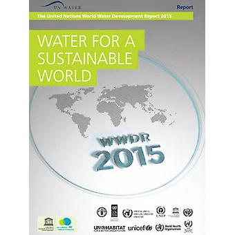 Water for a Sustainable World - United Nations World Water Development