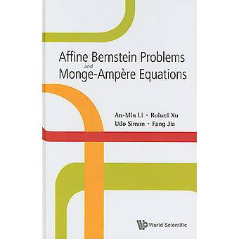 Affine Bernstein Problems and Monge-Ampaere Equations by An-Min Li -