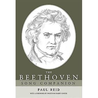 The Beethoven Song Companion by Paul Reid - Barry Cooper - 9780719075