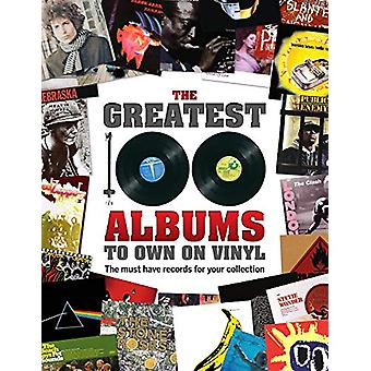 The Greatest 100 Albums to own on Vinyl - The must have records for yo