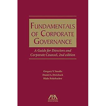 Fundamentals of Corporate Governance - A Guide for Directors and Corpo