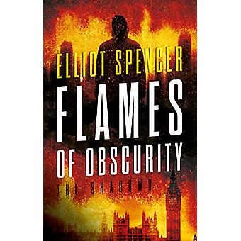 Flames of Obscurity - The Shadows by Elliot Spencer - 9781912881192 Bo