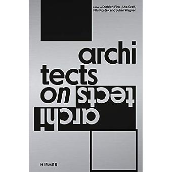 Architects on Architects by Dietrich Fink - 9783777433080 Book