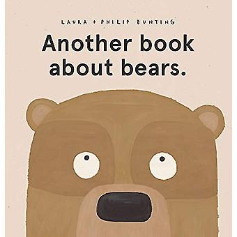 Another book about bears. by Laura Bunting - 9780702302350 Book