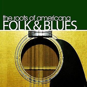 Wurzeln der Americana Folk & Blues - Wurzeln der Americana Folk & Blues [CD] USA importieren
