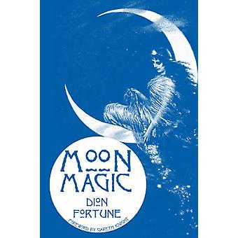 Moon Magic by Fortune & Dion Dion Fortune