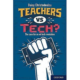 Leraren vs Tech?: De zaak voor een ed tech revolutie