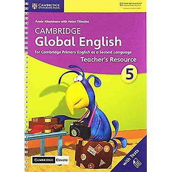 Cambridge Global English: Cambridge Global English Stage 5 Teacher's Resource with Cambridge Elevate: for� Cambridge Primary English as a Second Language