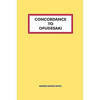 Concordance to Ofudesaki by Damon Smith - 9780954648459 Book