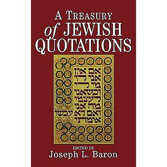 خزانة الاقتباسات اليهودية من قبل تحرير جوزيف ل بارون