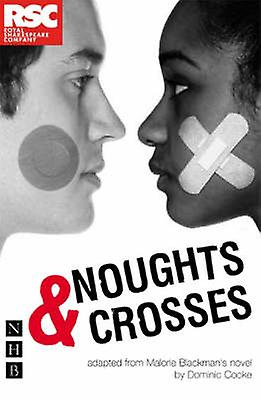 Noughts and Crosses 9781854599391 by Malorie Blackman