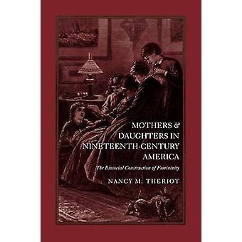 Mères et filles dans l'Amérique du XIXe siècle - The Biosocial Co