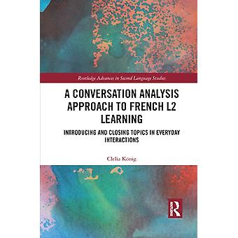 Un approccio di analisi della conversazione all'apprendimento del francese L2 di Clelia Koenig