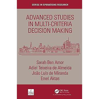 Studi avanzati nel processo decisionale multi-criterio