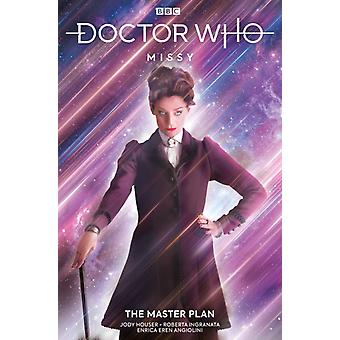 Doctor Who Missy by Jody Houser & Illustrated by Roberta Ingranata