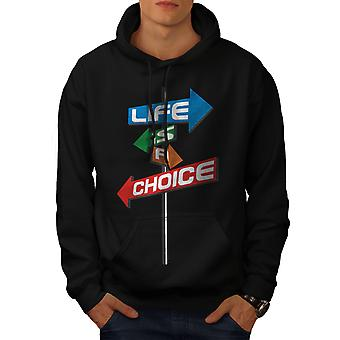 Choice liv sti Slogan mænd BlackHoodie | Wellcoda
