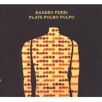 Sandro Perri - Plays Polmo Polpo [CD] USA import
