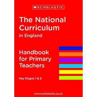 Narodowy Program nauczania w Anglii - Podręcznik dla nauczycieli szkół podstawowych przez