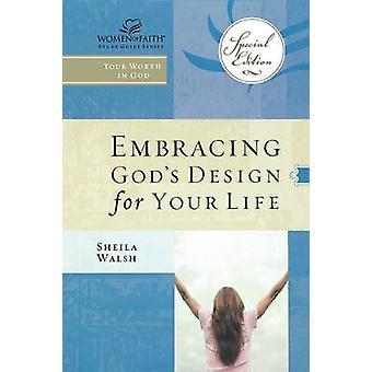 Ogarnięcie Boży plan dla Twojego życia przez Shelia Walsh - 9781418532253