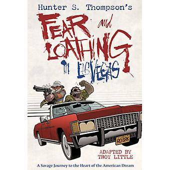 Hunter S. Thompson's Fear and Loathing in Las Vegas by Troy Little -