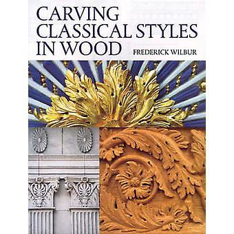 Sculpture de Styles classiques en bois par Frederick Wilbur - 9781861083630