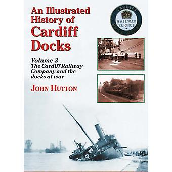 An Illustrated History of Cardiff Docks - Pt. 3 - Cardiff Railway Compa