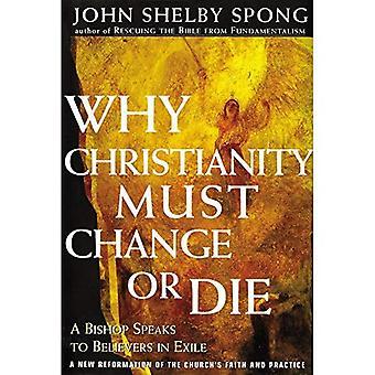 Varför kristendomen måste ändra eller dö