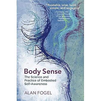Kroppen følelse: Videnskab og praksis af inkarnerede selvbevidsthed