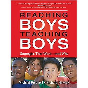 Jongens, jongens onderwijs bereiken: Studenten en docenten onthullen wat werkt - en waarom