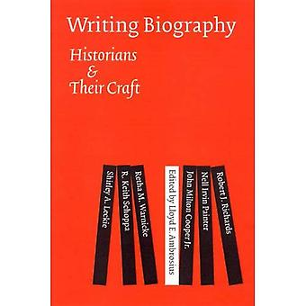 Biografía de escritura: Los historiadores y su arte