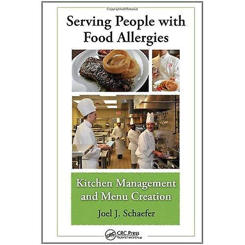 Serving People with Food Allergies Kitchen Management and Menu Creation