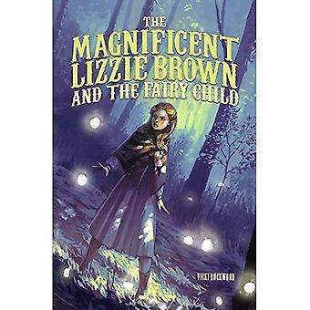Il magnifico marrone di Lizzie e il bambino di fata