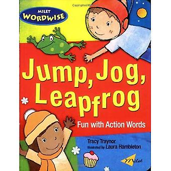 Jump, Jog, Leapfrog: Fun with Action Words (Milet Wordwise)