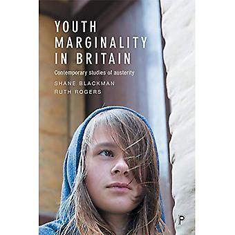 Ungdomars marginalitet i Storbritannien: samtida studier av åtstramning
