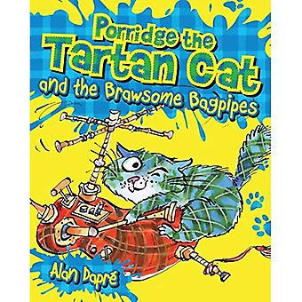Porridge the Tartan Cat and the Brawsome Bagpipes (Young Kelpies)