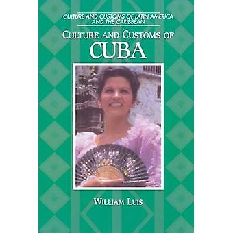 ルイス ・ ウィリアムによってキューバの文化・慣習