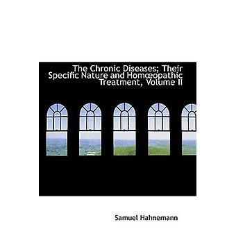 Le malattie croniche loro specifica natura e Homopathic trattamento Volume II da Hahnemann & Samuel