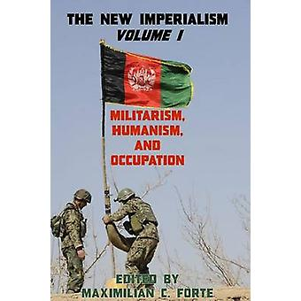 The New Imperialism Volume 1 by Forte & Maximilian
