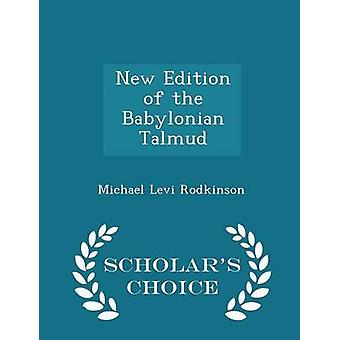 New Edition of the Babylonian Talmud  Scholars Choice Edition by Rodkinson & Michael Levi
