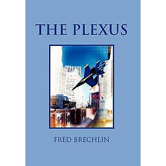 The Plexus by Brechlin & Fred