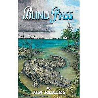 Blind Pass by Farley & Jim