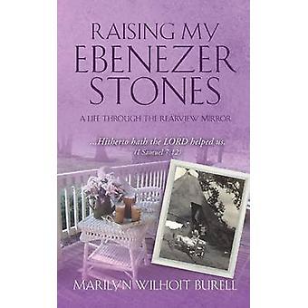 Att höja min Ericson stenar av BURELL & MARILYN WILHOIT
