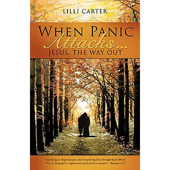 When Panic Attacks ... by Carter & Lilli