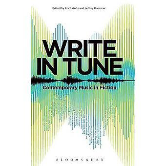 Écrire dans la musique contemporaine Tune dans la Fiction par Hertz & Erich