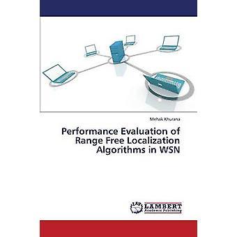 Avaliação de desempenho dos algoritmos de localização gratuito gama em Wsn por Karine Khurana