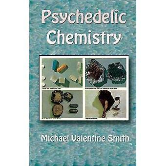 Psychedelic Chemistry par Valentine Smith